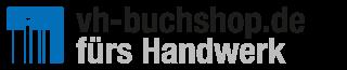 vh-buchshop.de - DER Buchshop für das Handwerk! Foto: © VH