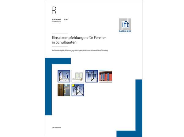 Die ift-Richtlinie FE-16/2 Einsatzempfehlungen für Fenster in Schulbauten ist eine wichtige Hilfestellung bei der Planung und Ausführung von Fenstern in Schulbauten. Foto: © ift Rosenheim