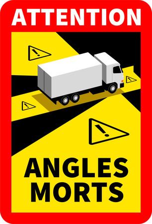 Neues Warnschild für Lkw ab 3,5 Tonen in Frankreich. Damit soll vor dem toten Winkel gewarnt werden. Foto: © Verkehrsministerium Frankreich